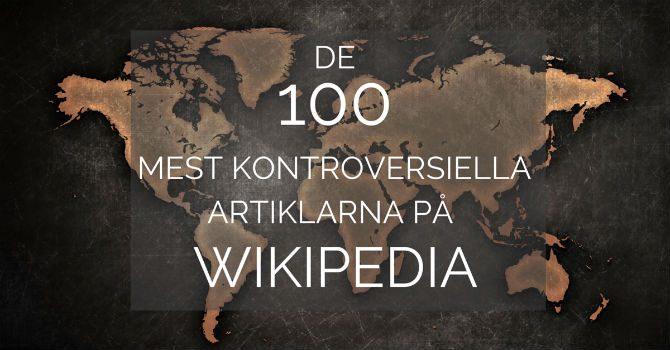 kontroversiella artiklar på Wikipedia 2