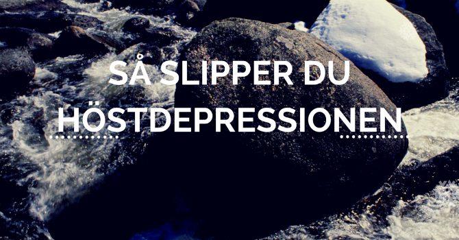 slippa höstdepression