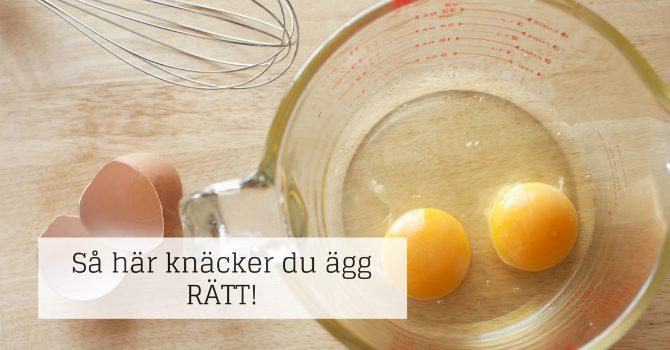 Hur knäcker man ägg