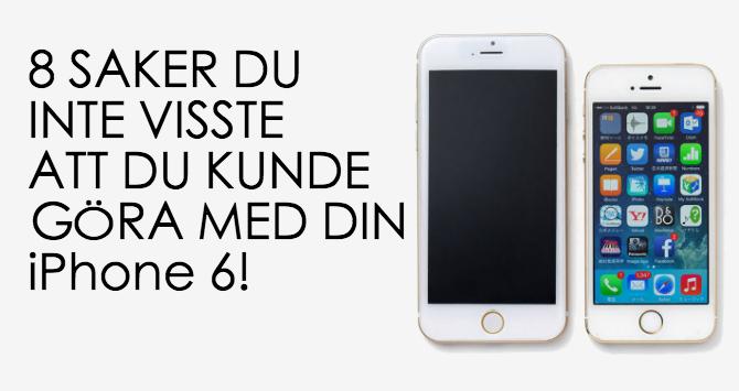 iPhone 6 kan göra
