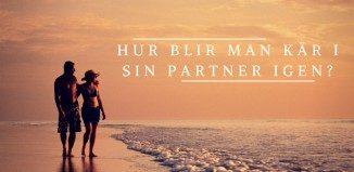 Hur blir man kär i sin partner igen