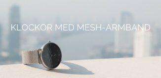 Klockor med mesh-armband